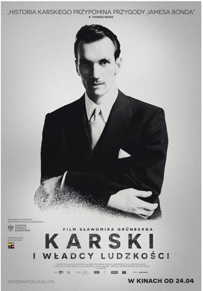 Sławomir Grünbergs storfilm Karski i władcy ludzkości (Karski och mänsklighetens makthavare).
