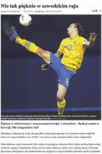"""""""Med den än så länge öppna invandrarpolitiken fick Sverige på köpet Zlatan Ibrahimovic, Bondbruden Izabella Scorupco och fantastiska kåserier och reportage av journalisten Maciej Zaremba"""", står det i bildtexten."""